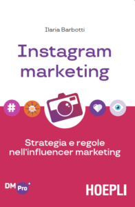 Instagram Marketing, il nuovo libro di Ilaria Barbotti